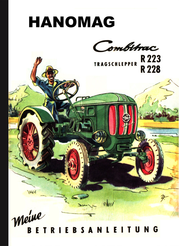 Hanomag Combitrac R 223 and R 228 Operating Instructions Operating Instructions