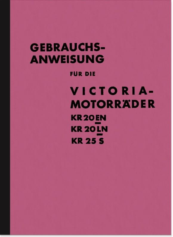 Victoria KR 20 EN, KR 20 LN und KR 25 S Bedienungsanleitung Betriebsanleitung Handbuch