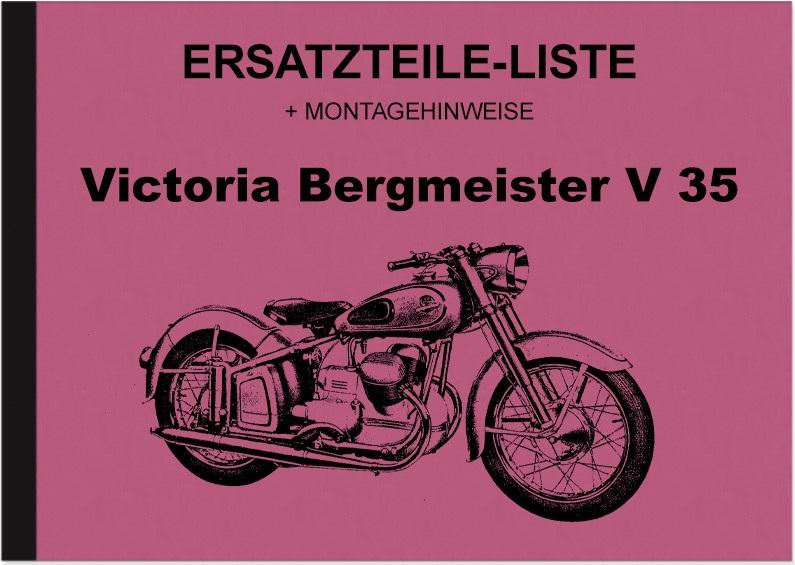 Victoria Bergmeister V 35 V35 Ersatzteilliste Ersatzteilkatalog (inkl. Montagehinweise)