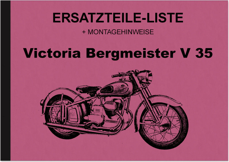 Victoria Bergmeister V 35 V35 Spare Parts List Spare Parts Catalogue (incl. installation instruction