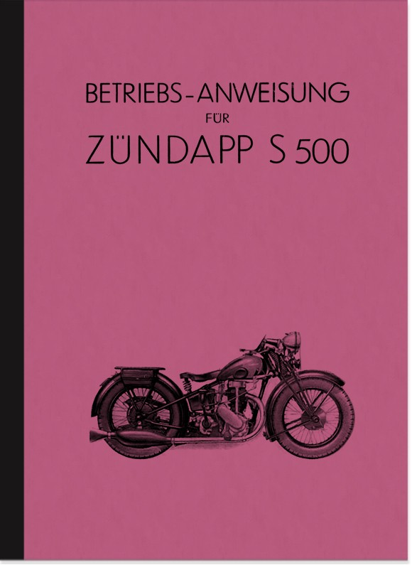 Zündapp S 500 Bedienungsanleitung Handbuch Betriebsanleitung