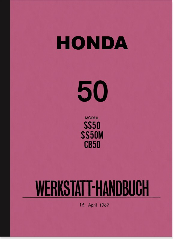 Honda SS 50, SS 50 M, CB 50 Repair Instructions Assembly Instructions Workshop Manual