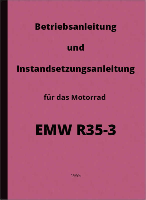 EMW R 35/3 Maintenance Instructions, Repair Instructions and Operating Instructions