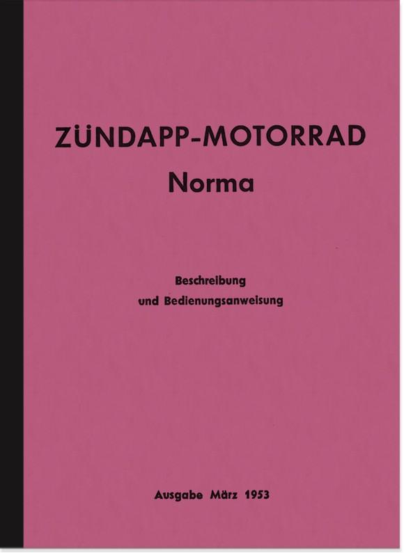 Zündapp Norma 1953 Bedienungsanleitung Handbuch Betriebsanleitung