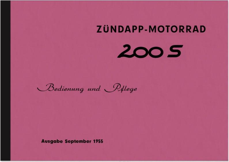Zündapp 200 S 1955 Bedienungsanleitung Handbuch Betriebsanleitung