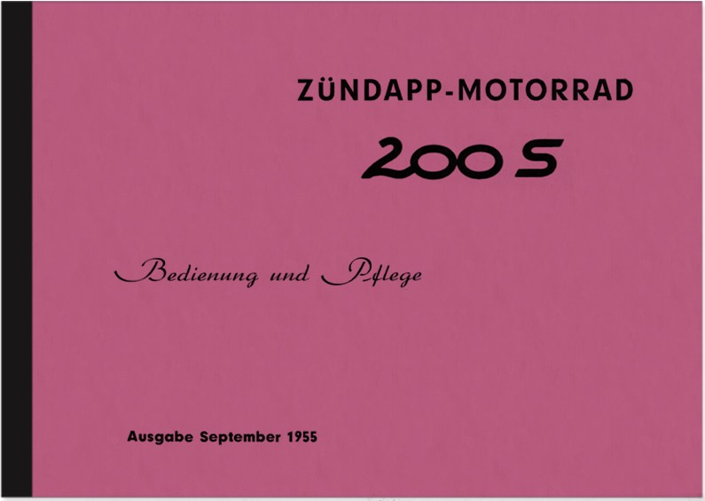Zündapp 200 S 1955 Operating instructions Manual Operating instructions