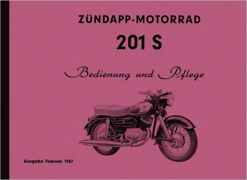 Zündapp 201 S 1957 Bedienungsanleitung Betriebsanleitung Handbuch 201S