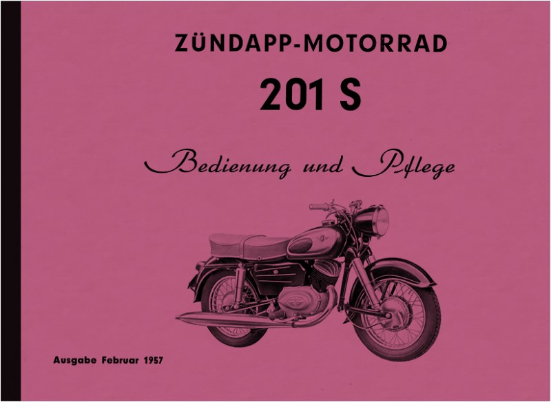 Zündapp 201 S 1957 Operating Instructions Operating Instructions Manual 201S