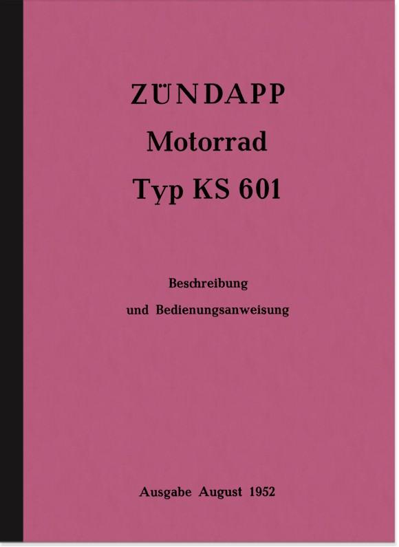 Zündapp KS 601 Bedienungsanleitung Handbuch Betriebsanleitung KS601
