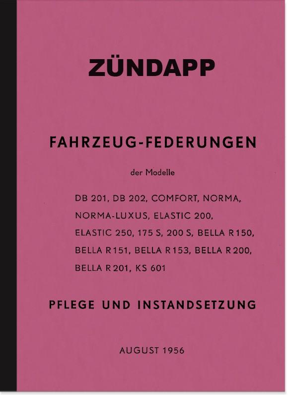 Zündapp Federungen Handbuch Reparaturanleitung Bella Norma Comfort Elastic DB 201 202 KS 601 175 200