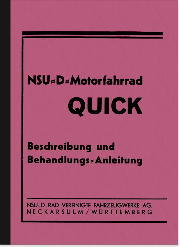 NSU NSU-D Quick 1937 Operating Manual Operating Manual