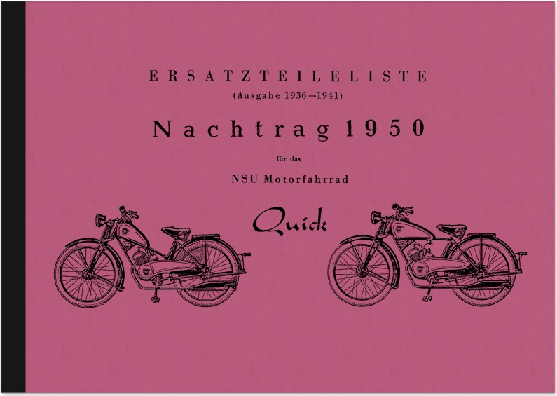 NSU Quick 1936-41, Supplement 1950 Spare Parts List Spare Parts Catalog Parts Catalog