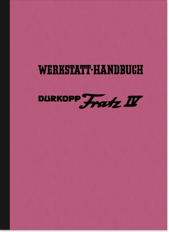 Dürkopp Fratz 4 IV Reparaturanleitung Montageanleitung Werkstatthandbuch