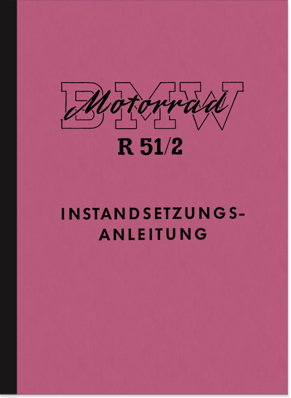 BMW R 51/2 repair manual assembly manual workshop manual repair