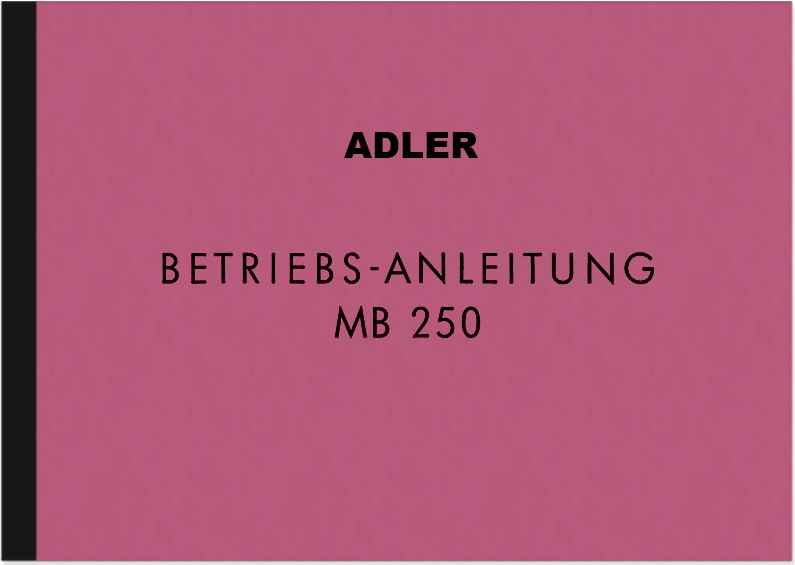 Adler MB 250 Operating Instructions Operating Instructions Manual