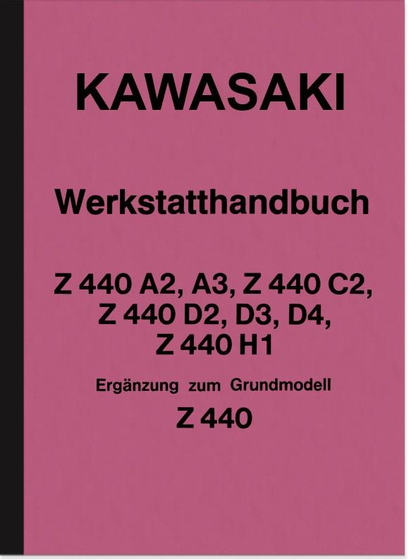 Kawasaki Z 440 A2 A3 C2 D3 D2 Reparaturanleitung Montageanleitug Werkstatthandbuch
