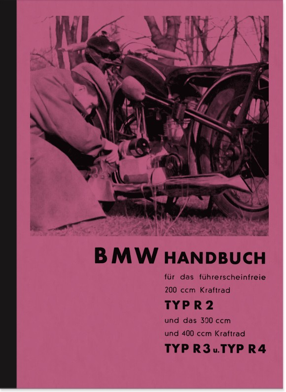 BMW R 2, R 3 and R 4 Operating Instructions Operating Instructions Manual R2 R3 R4
