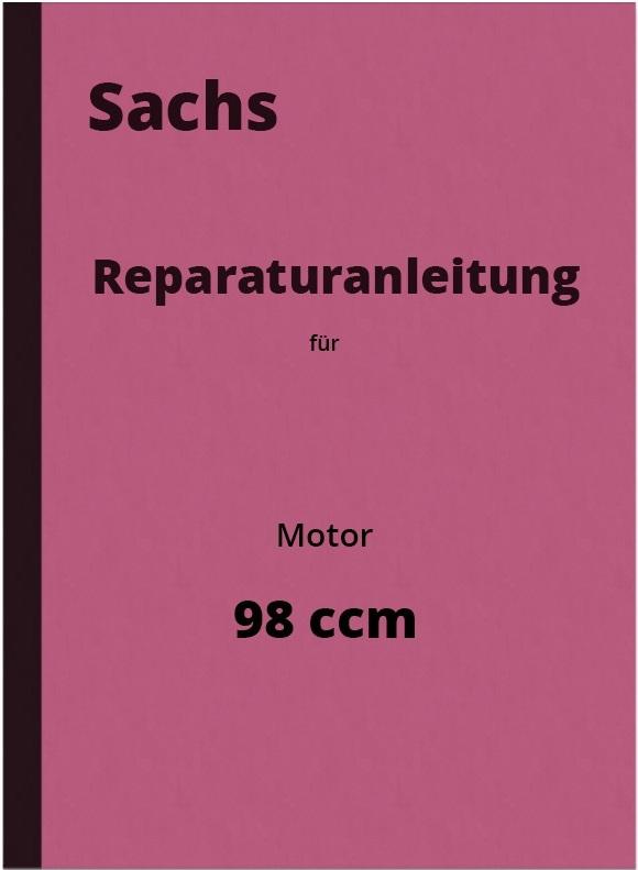 Sachs 98 ccm Nasenkolben 1937 Reparaturanleitung 98ccm Motor Handbuch Montage