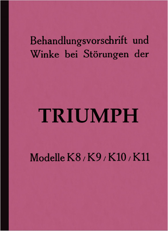 Triumph K 8 9 10 11 K8 K9 K10 K11 Bedienungsanleitung Betriebsanleitung Handbuch