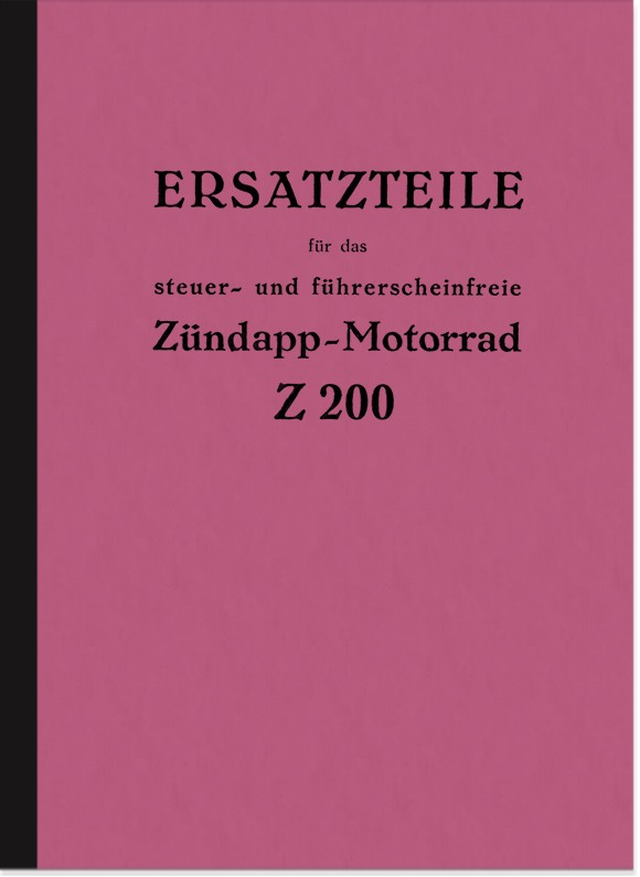 Zündapp Z 200 spare parts list spare parts catalog parts catalog