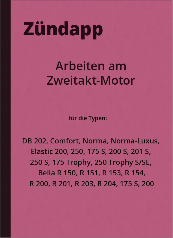Zündapp DB 202 Comfort Norma Elastic 250 175 200 S 201 Trophy SE Bella manual repair instructions