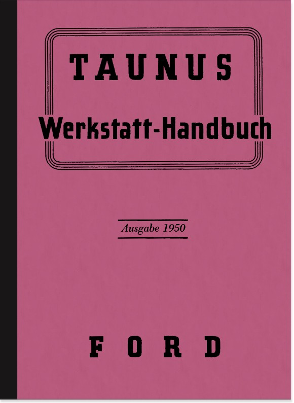 Ford Taunus (Buckeltaunus) 1950 Repair instructions Workshop manual Assembly instructions