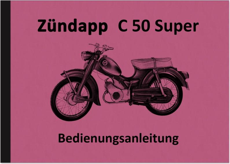 Zündapp C 50 Super Typ 441-01LO Bedienungsanleitung