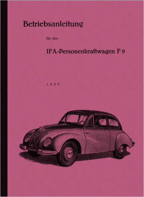 IFA F 9 F9 Passenger car Passenger car Operating instructions Operating instructions Manual