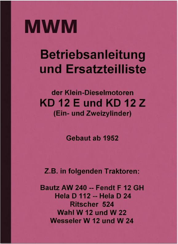 MWM KD 12 E and KD 12 Z KD12 Operating instructions and spare parts catalog