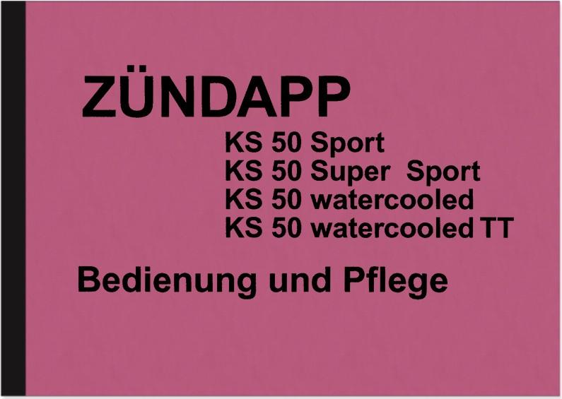Zündapp KS 50 Bedienungsanleitung Handbuch Betriebsanleitung