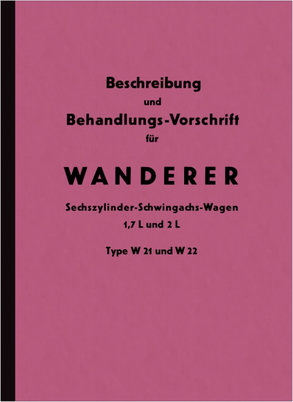 Wanderer W 21 and W 22 Operating Instructions Operating Instructions Manual