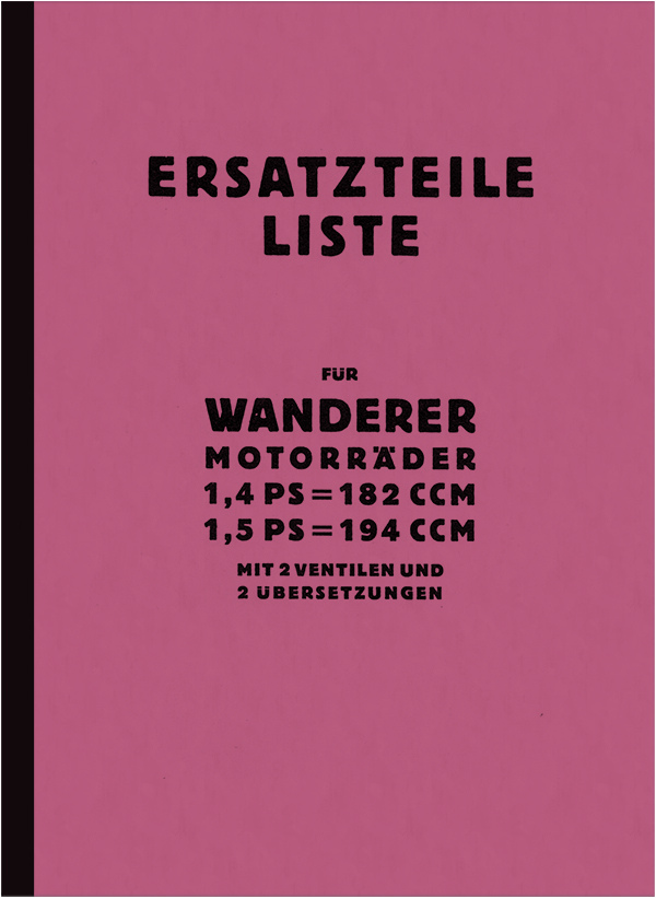 Wanderer 1,4 /1,5 PS ca. 1928 Spare parts list Spare parts catalog Parts catalog