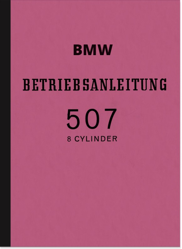 BMW Type 507 Operating Instructions Manual Operating Instructions 8-cylinder