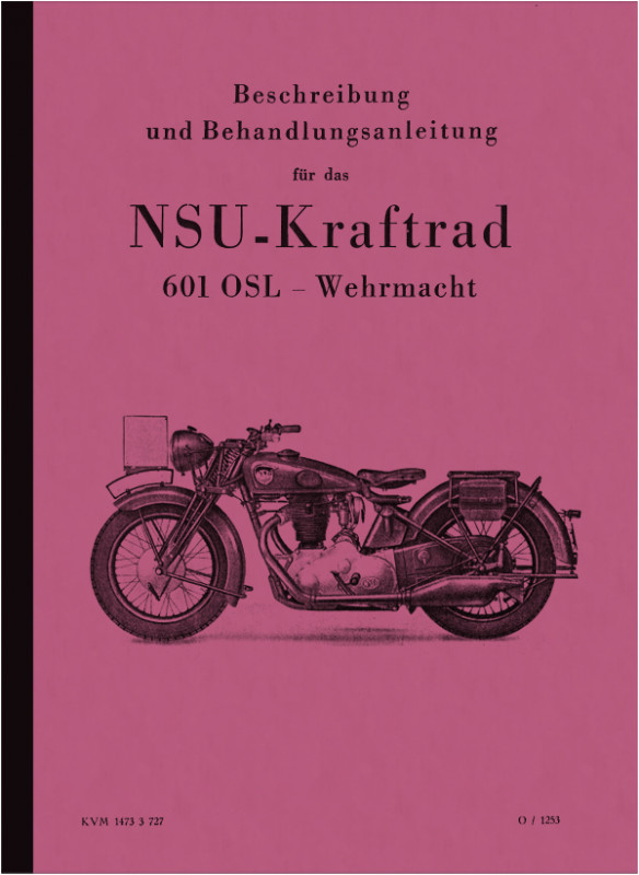 NSU 601 OSL Wehrmacht WH Operating Manual Operating Manual