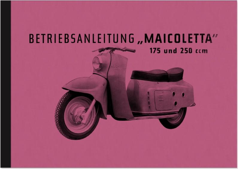 Maico Maicoletta 175 und 250 ccm Bedienungsanleitung Handbuch Betriebsanleitung