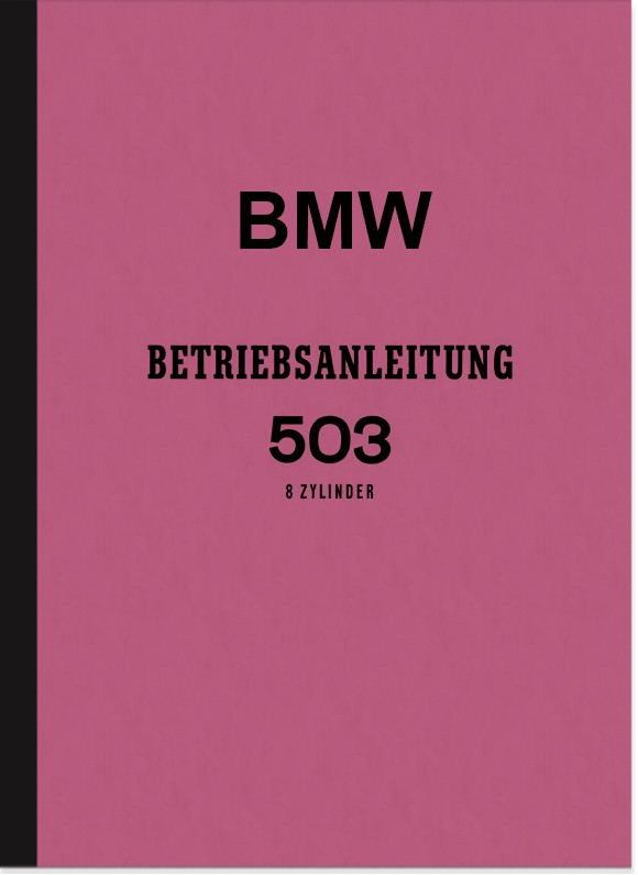 BMW 503 Operating Instructions Manual