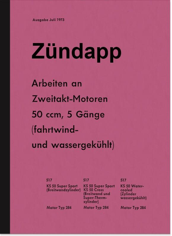 Zündapp works on 2-stroke 50 ccm repair instructions KS 50 type 284 517