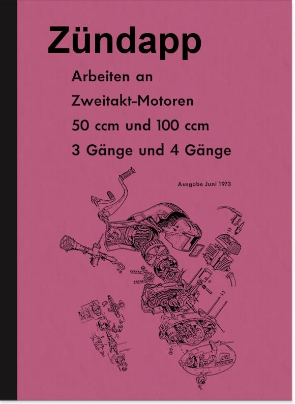 Zündapp C GTS RS 50 Super KS Motor 50 100 ccm 411 Reparaturanleitung Werkstatthandbuch