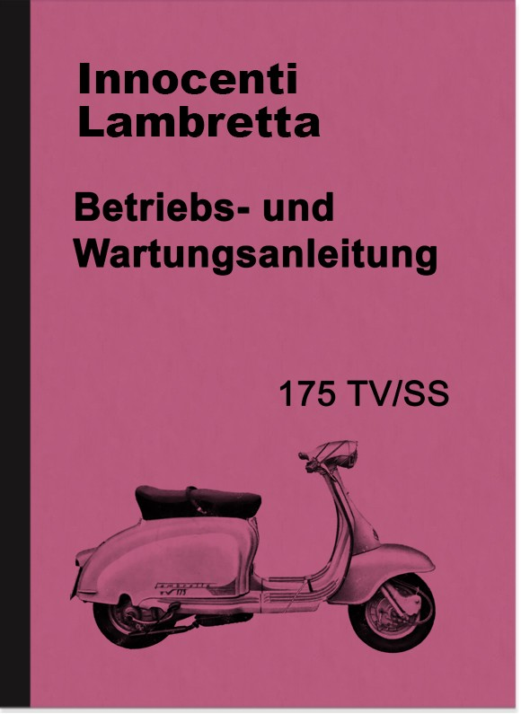 Innocenti Lambretta 175 TV SS Bedienungsanleitung Handbuch Betriebsanleitung