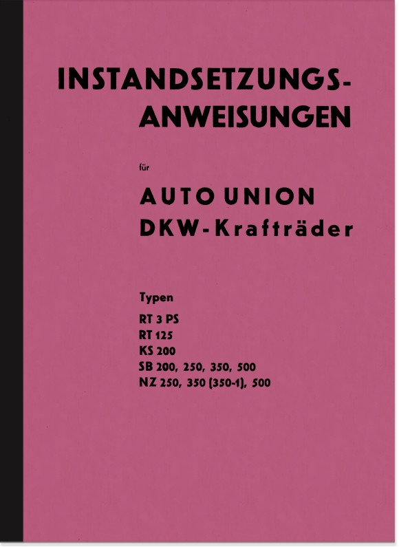 DKW SB KS NZ RT 125 200 250 350 500 3 PS Repair manual Workshop manual Assembly manual
