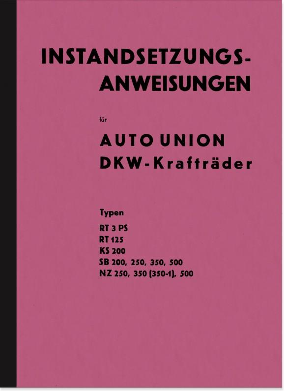 DKW SB KS NZ RT 125 200 250 350 500 3 PS Reparaturanleitung Werkstatthandbuch Montageanleitung