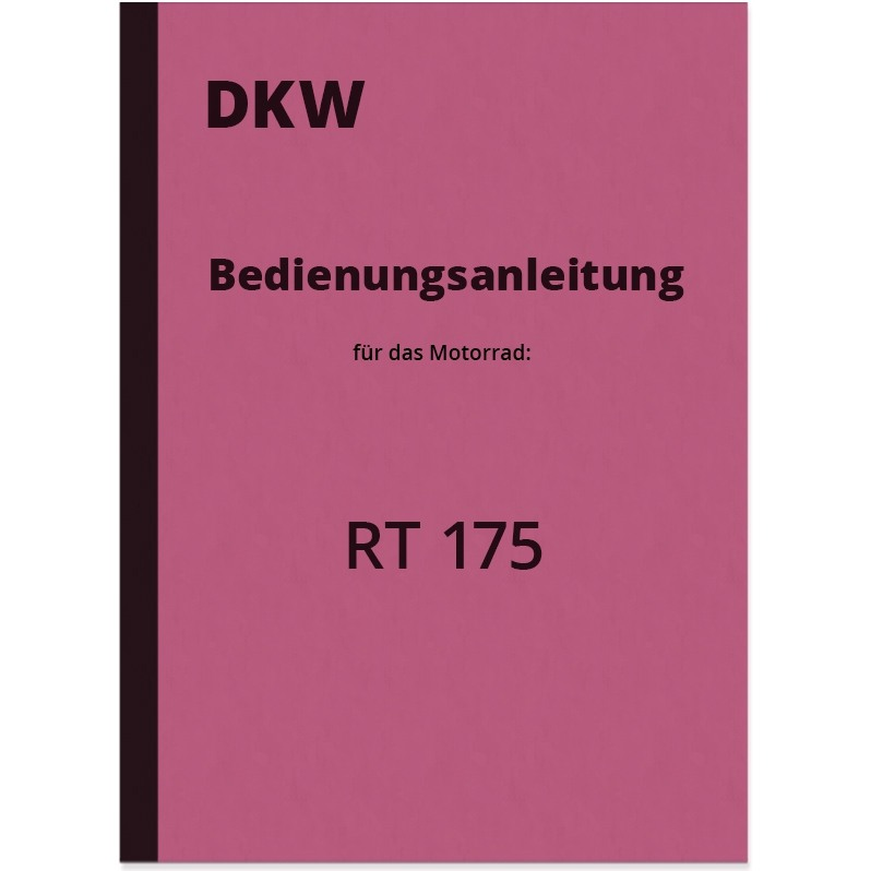 DKW RT 175 Operating Manual Operating Manual RT175