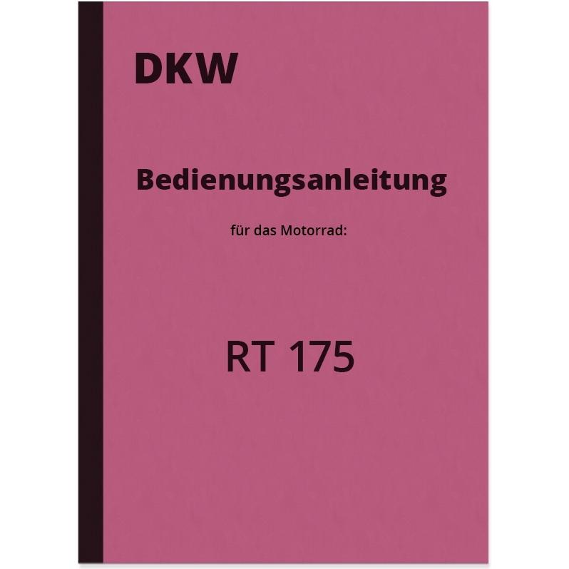 DKW RT 175 Bedienungsanleitung Betriebsanleitung Handbuch RT175