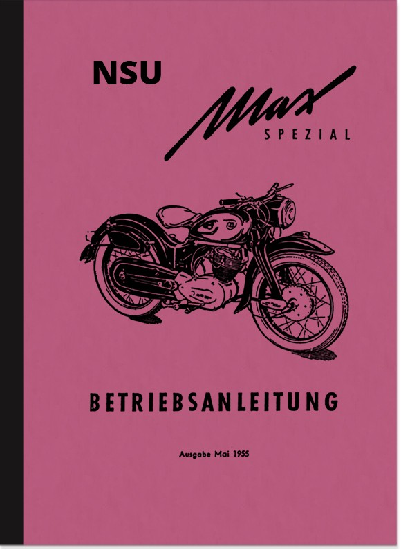 NSU Max Special Operating Instructions Manual Motorcycle Manual