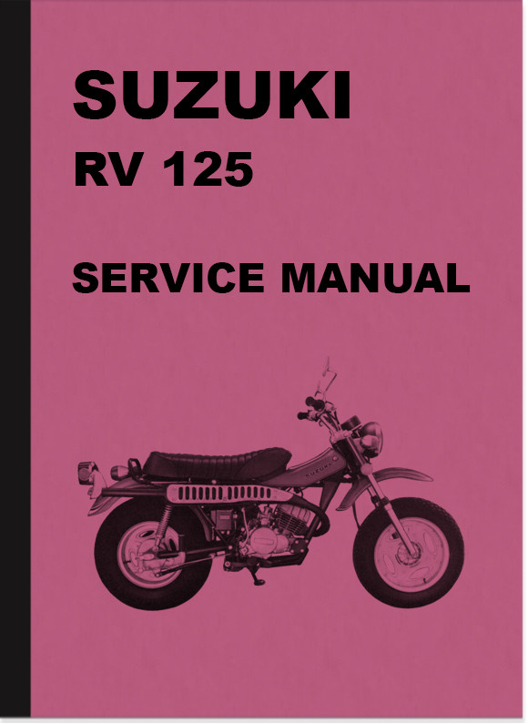 Suzuki RV 125 RV125 Motorcycle Repair Manual Workshop Manual