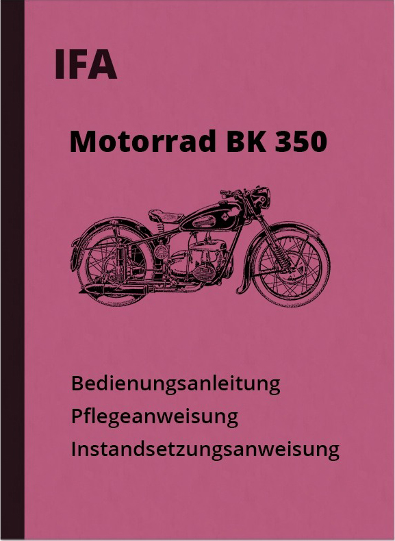 IFA BK 350 Operating Instructions Repair Instructions Repair Instructions BK350