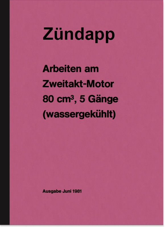 Zündapp work on 2-stroke 80 ccm repair manual KS engine type 314 530