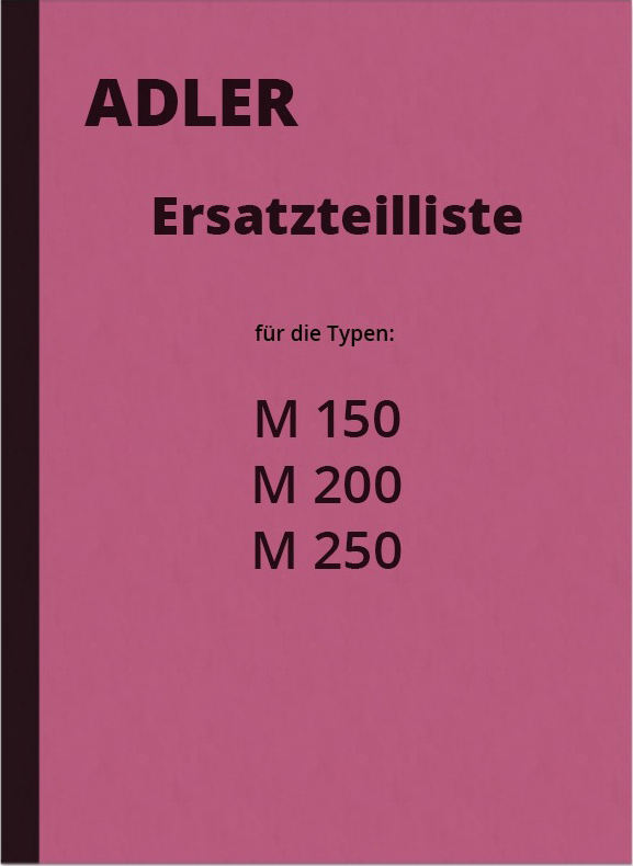 Adler M 150 200 250 Motorcycle spare parts list Spare parts catalog