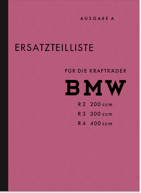 BMW R 2, R 3 and R 4 Spare Parts List Spare Parts Catalogue Parts Catalogue R2 R3 R4