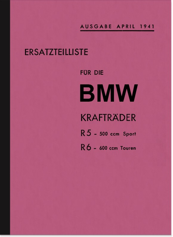 BMW R 5 and R 6 1941 spare parts list spare parts catalog parts catalog R5 R6